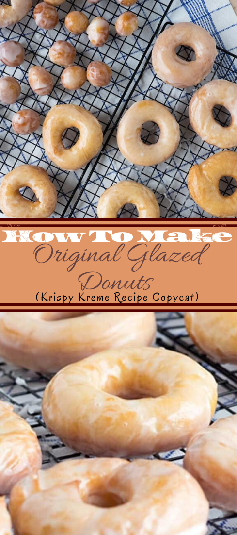Original Glazed Donuts (Krispy Kreme Recipe Copycat) #desserts #cakerecipe #chocolate #fingerfood #easy