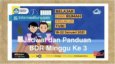 Download Jadwal dan Panduan BDR di TVRI Minggu Ke-3 (18-22 Januari 2021) I PDF