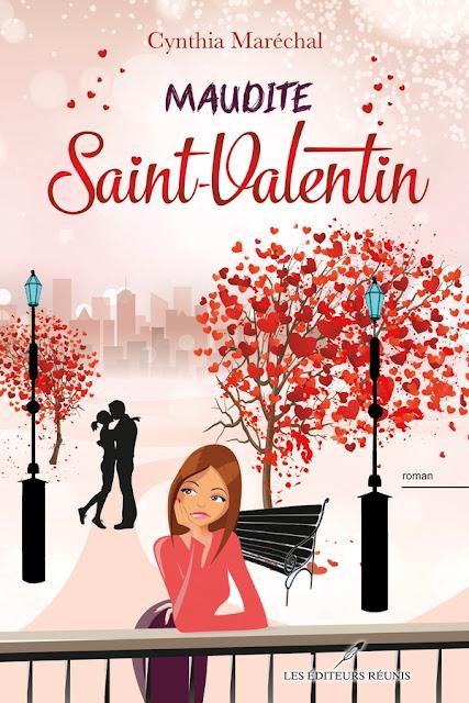 Maudite St-Valentin roman chick lit Cynthia Maréchal