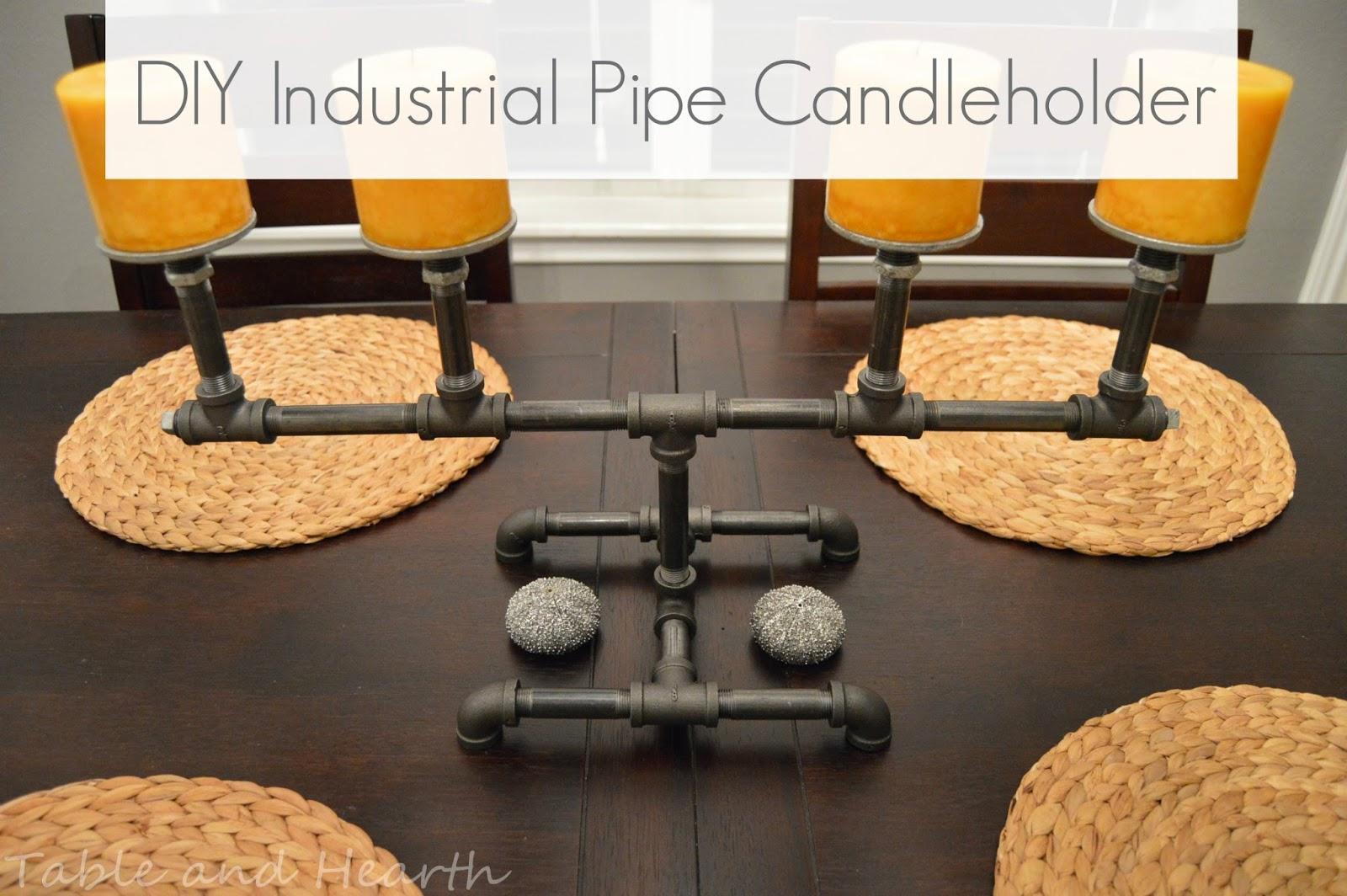 http://www.tableandhearthblog.com/2014/09/industrial-pipe-candleholder.html