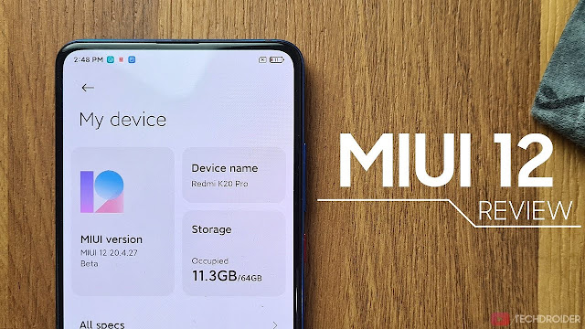 MIUI 12 Update, ROM, And Xiaomi Redmi Devices to Receive it