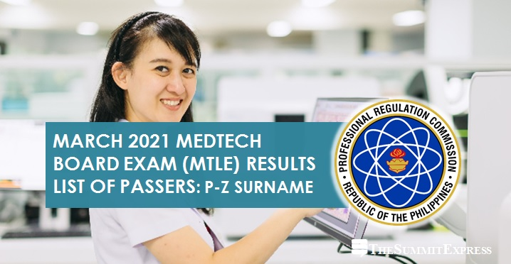 P-Z Passers: March 2021 Medtech board exam result