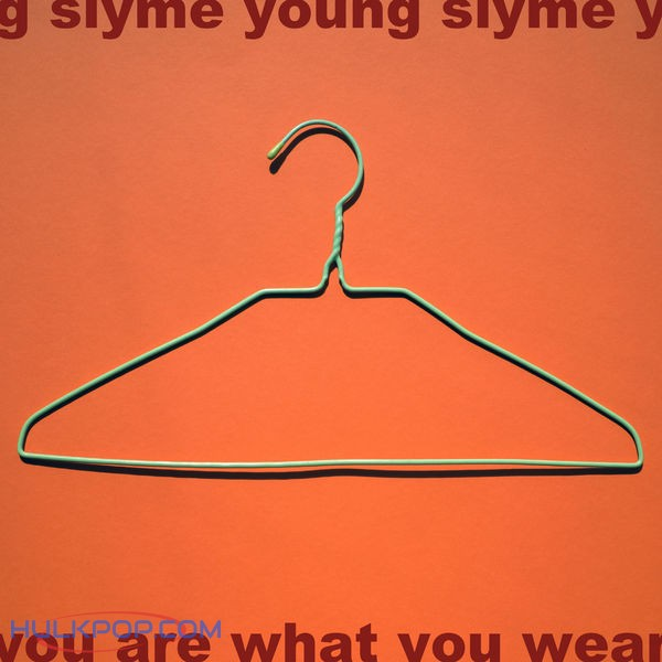 Slyme Young – You Are What You Wear – EP