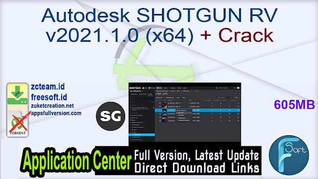 Autodesk SHOTGUN RV v2021.1.0 (x64) + Crack_ ZcTeam.id