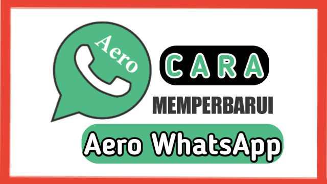 Cara Memperbarui WA Aero
