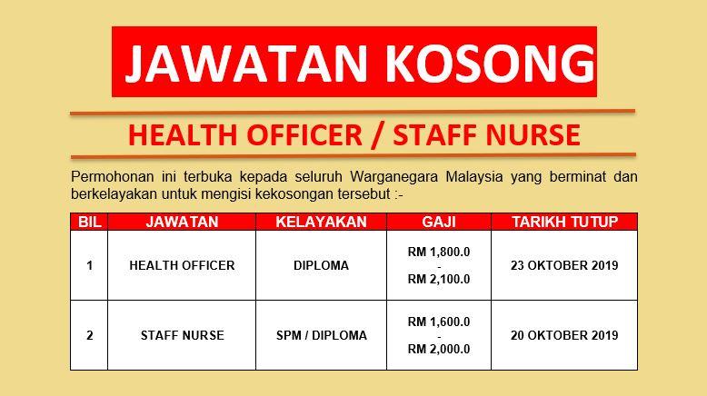 Jawatan Kosong Health Officer / Staff Nurse Ambilan Oktober 2019