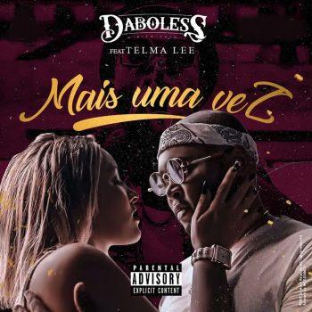 Daboless – Mais Uma Vez (Feat. Telma Lee)