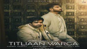 Titliyan Warga Lyrics in English – Hardy Sandhu