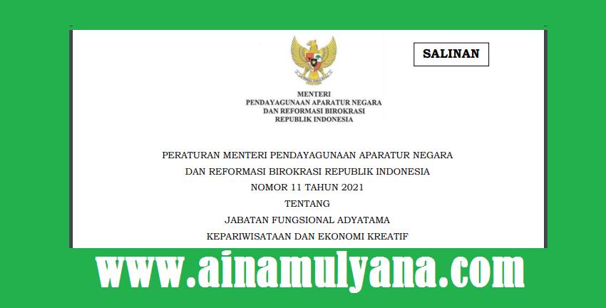 Permenpan RB Nomor 11 Tahun 2021 Tentang Jabatan Fungsional Adyatama Kepariwisataan Dan Ekonomi Kreatif