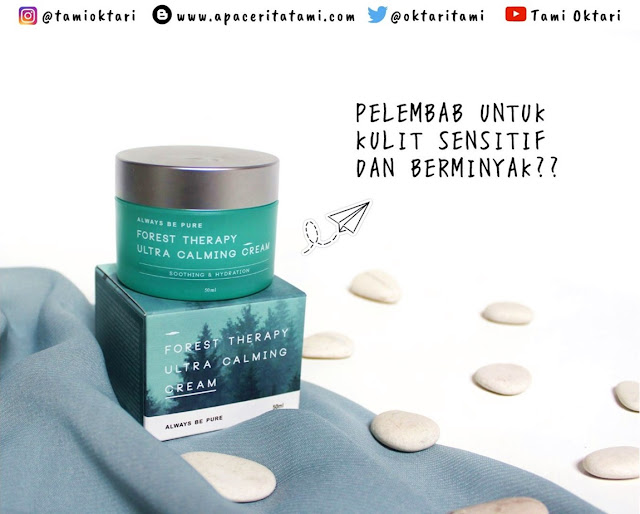 [REVIEW] Always Be Pure Forest Therapy Ultra Calming Cream