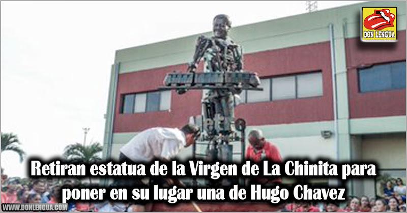 Retiran estatua de la Virgen de La Chinita para poner en su lugar una de Hugo Chavez