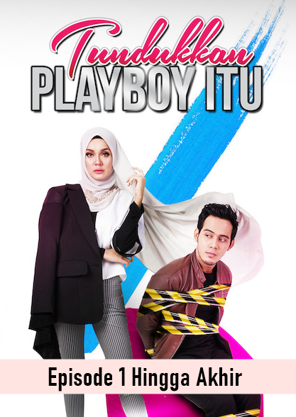 Tundukkan Playboy Itu Full Episode