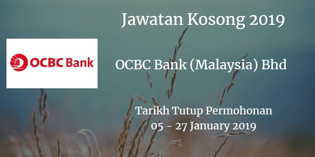 Jawatan Kosong OCBC Bank (Malaysia) Bhd 05  - 27 January 2019