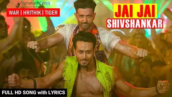 Jai Jai Shiv Shankar Lyrics - Vishal Dadlani - WAR