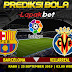 PREDIKSI BARCELONA VS VILLARREAL 25 SEPTEMBER 2019