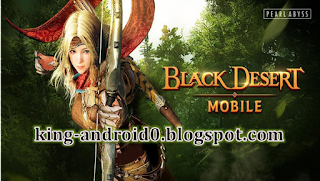 https://king-android0.blogspot.com/2020/04/black-desert-mobile.html