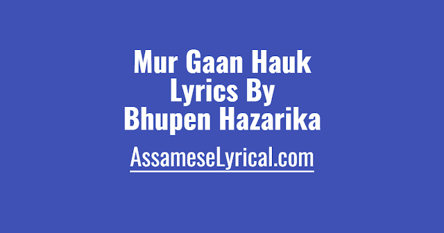 Mur Gaan Hauk Lyrics