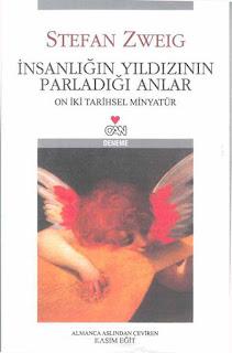 Stefan Zweig - İnsanlığın Yıldızının Parladığı Anlar