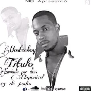 Moster Boy - Enviada por Deus(Afro Naija) [Download]