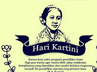 Kumpulan Kata-kata Ucapan SELAMAT HARI KARTINI 2018 dan Sejarah Singkat R.A KARTINI