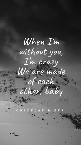 Pictures Quotes Coldplay & BTS - My Universe
