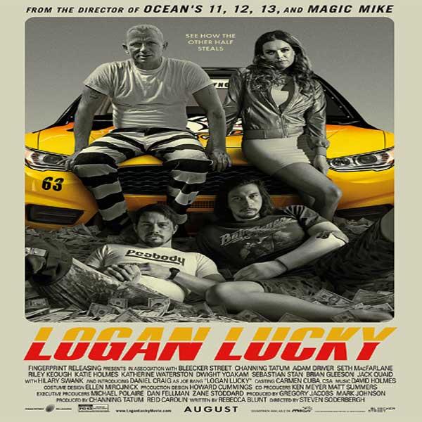 Logan Lucky, Logan Lucky Synopsis, Logan Lucky Trailer, Logan Lucky Review, Poster Logan Lucky