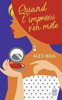 http://leslecturesdeladiablotine.blogspot.fr/2017/11/quand-limprevu-sen-mele-dalex-riva.html