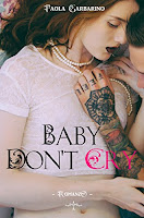 http://bookheartblog.blogspot.it/2017/11/blogtourbaby-dont-cry-di-paola_10.html