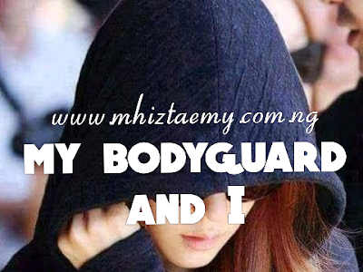 My Bodyguard And I - Episode21