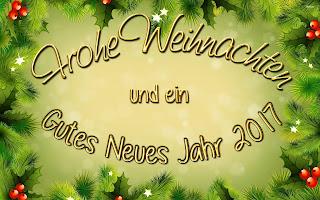 Frohe Weihnachten und Ein Gutes Neues Jahr 2017,Frohe Weihnachten 2016,Ein Gutes Neues Jahr 2017