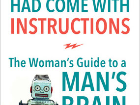 I Wish He Had Come with Instructions: The Woman's Guide to a Man's Brain {A Book Review}