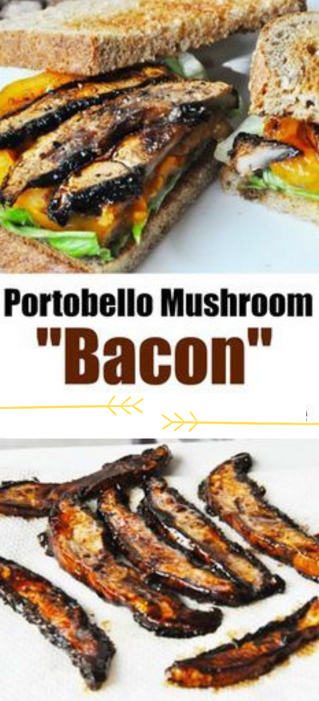 PORTOBELLO MUSHROOM BACON #bacon #vegan