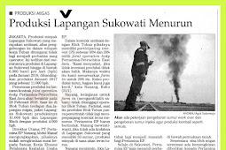 Sukowati Field Production Decreases