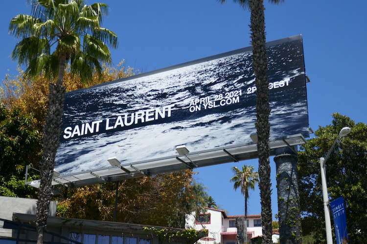 Saint Laurent April 2021 event billboard
