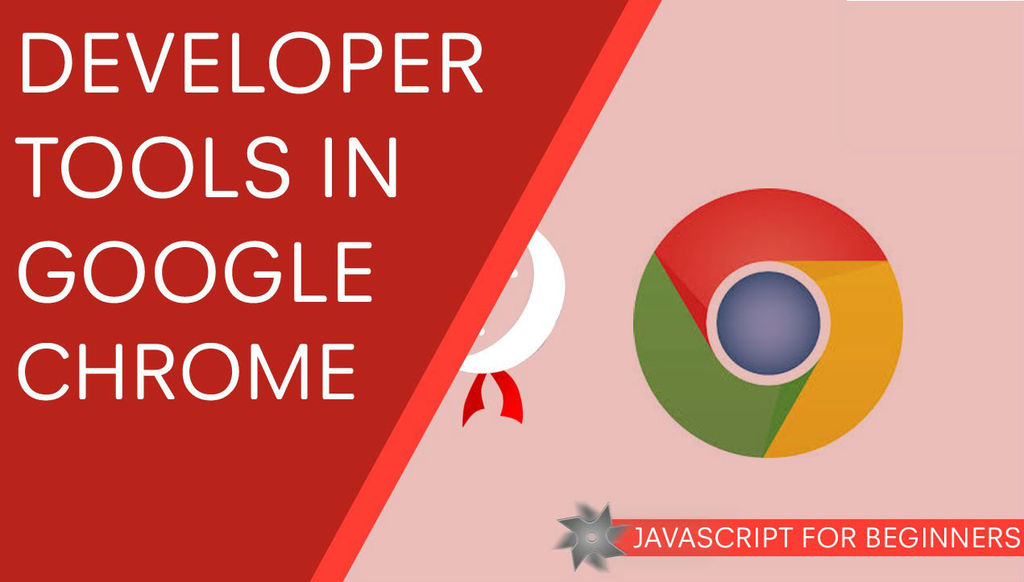 Google Chrome Developer Console For Beginners