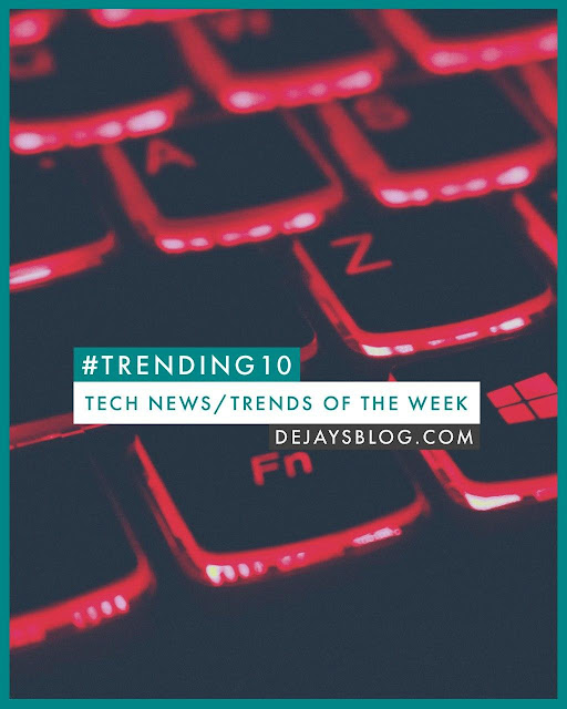 #TRENDING10 - Top 10 Tech News / Trends of the Week #3 (January 2020)