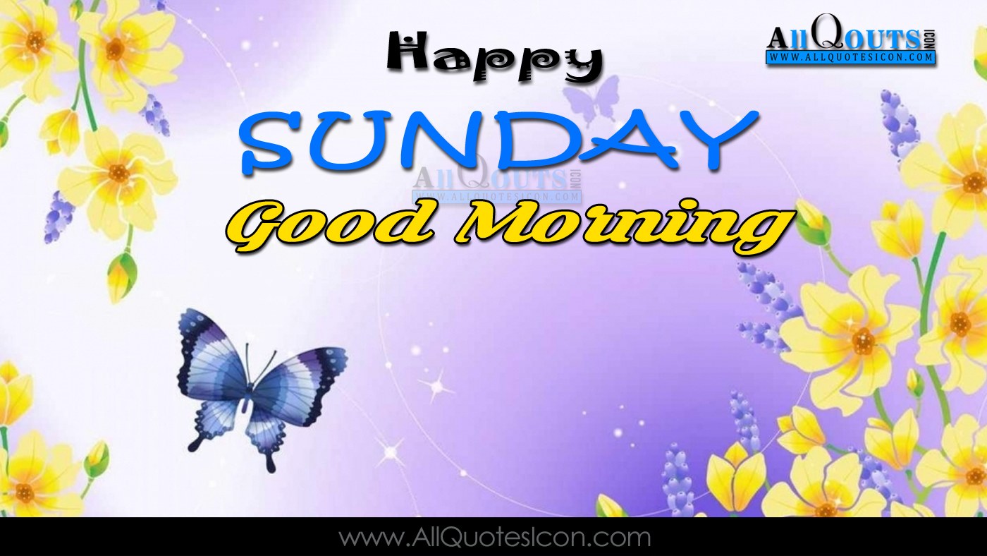 happy sunday images good morning quotes pictures best