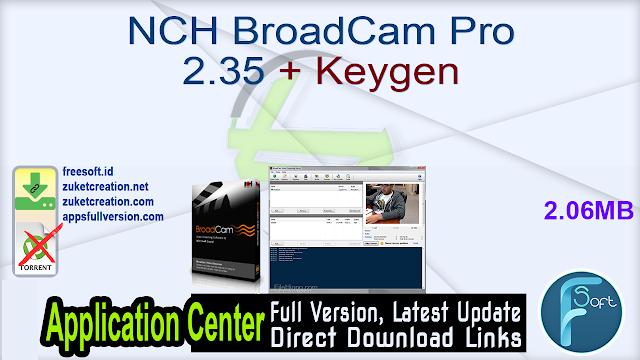 NCH BroadCam Pro 2.35 + Keygen