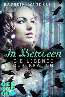 https://ruby-celtic-testet.blogspot.com/2017/12/in-between-die-legende-der-kraehen-von-kathrin-wandres.html