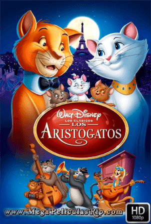 Los Aristogatos [1080p] [Latino-Ingles] [MEGA]