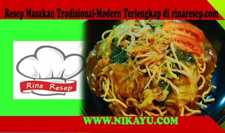 Resep Masakan Tradisional-Modern Terlengkap di rinaresep.com