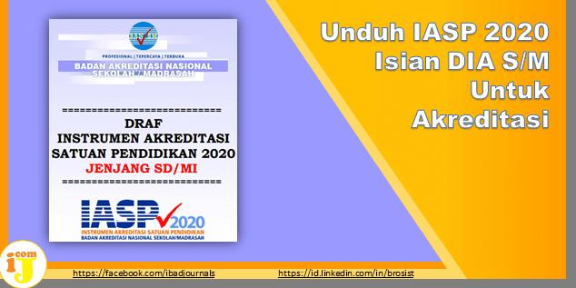 Unduh IASP 2020 Isian DIA S/M Untuk Akreditasi