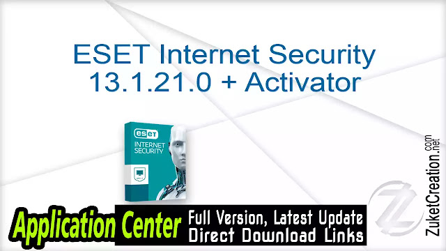 ESET Internet Security 13.1.21.0 + Activator
