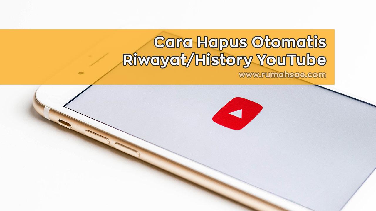 Cara Menghapus Otomatis History YouTube