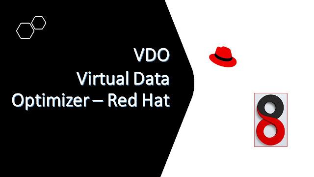 VDO Virtual Data Optimizer - RHEL8