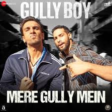 Mere Gully Mein Full Song Lyrics - Gully Boy - Ranveer Singh