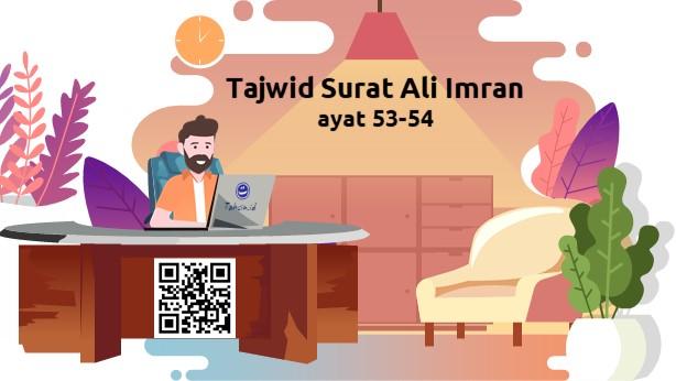 Tajwid surat Ali Imran ayat 53-54