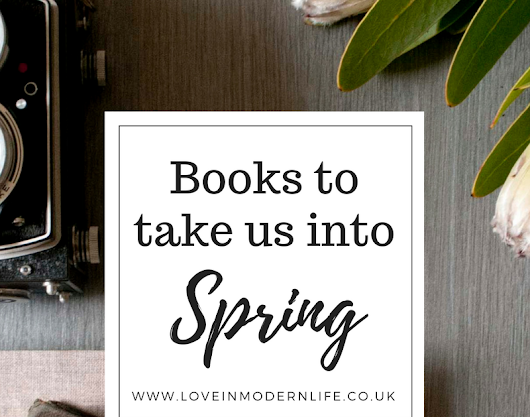Books To Take Us Into Spring