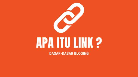 Apa Itu Link