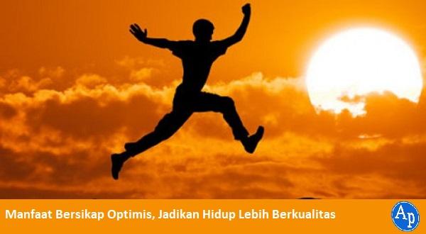 Manfaat bersikap optimis